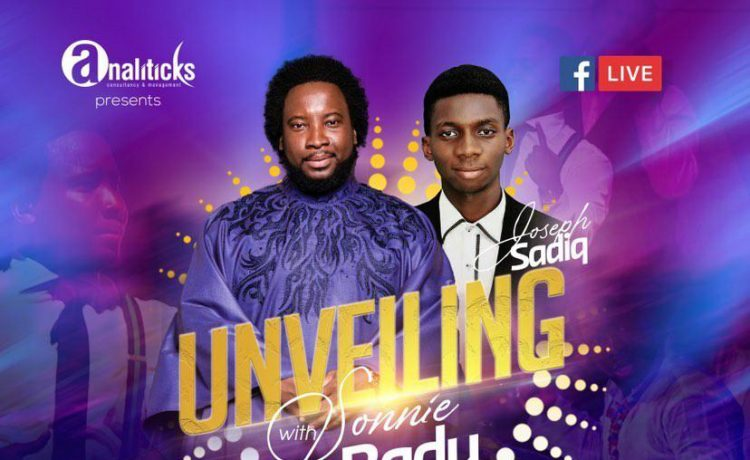 Joseph Sadiq Unveiling with Sonniebaddu | 26th of June 2020